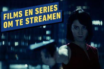 Entertainment-week: Films en series die je nu kunt kijken