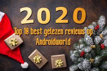 De 10 best gelezen reviews van 2020 op Androidworld