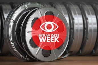 Nieuw deze week op Netflix, Amazon Prime Video, Videoland, Film1 en Spotify (week 9)