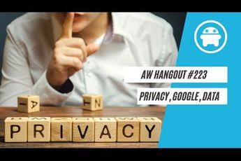 AW Hangout 223: Matthijs Pontier over privacy en het gebrek aan kennis daarover