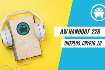 AW Hangout 226: Is de OnePlus Watch wel onderscheidend genoeg en alles over LG