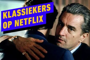 Entertainment-week: Klassiekers op Netlix
