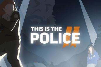 Simulatie-game This Is the Police 2 nu beschikbaar in de Play Store