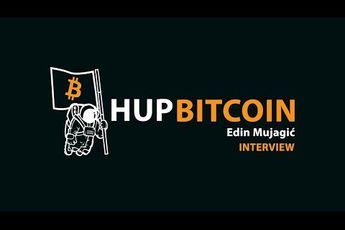 Hup Bitcoin met Edin Mujagić over het fiatsysteem en bitcoin als alternatief