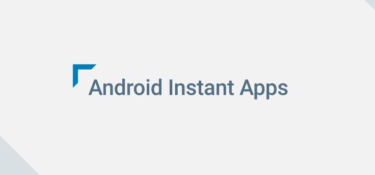 Android Instant Apps: apps gebruiken zonder installatie